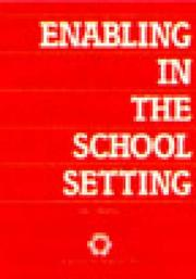 Cover of: Enabling in the School Setting