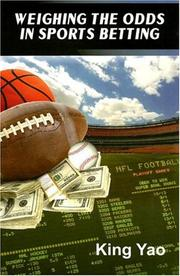 Weighing the Odds in Sports Betting by King Yao