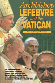 Cover of: Archbishop Lefebvre and the Vatican, 1987-1988