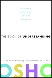 Cover of: The Book of Understanding: creating your own path to freedom