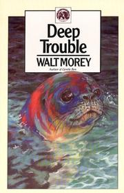Cover of: Deep Trouble (Walter Morey Adventure Library)
