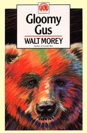 Cover of: Gloomy Gus (Walt Morey Adventure Library)