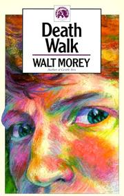 Cover of: Death Walk (The Walt Morey Adventure Library)