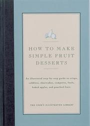 Cover of: How to Make Simple Fruit Desserts | Editors of Cook