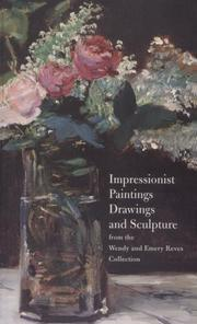 Cover of: Impressionist paintings, drawings, and sculpture from the Wendy and Emery Reves Collection