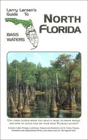 Cover of: Larry Larsen's guide to North Florida bass waters