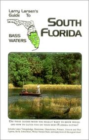 Cover of: Larry Larsen's guide to south Florida bass waters