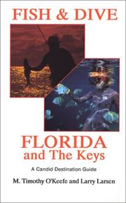 Cover of: Fish & dive Florida and the Keys | M. Timothy O