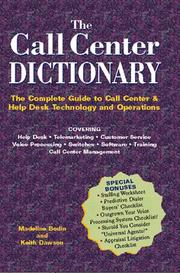 Cover of: The Call Center Dictionary | Keith Dawson