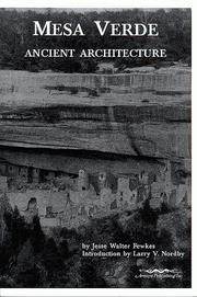 Mesa Verde ancient architecture by Jesse Walter Fewkes