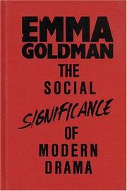 Cover of: The social significance of the modern drama