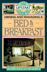 Cover of: The upstart guide to owning and managing a bed & breakfast