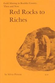 Cover of: Red rocks to riches: Gold mining in Boulder County, then and now (Standing stone series)