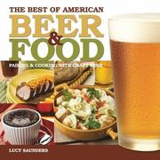 The best of American beer and food by Lucy Saunders