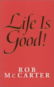 Cover of: Life Is Good!