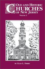 Cover of: Old and historic churches of New Jersey | Ellis L. Derry