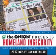 Cover of: Homeland Insecurity 2007 Day-By-Day Calendar (Complete News Archives)