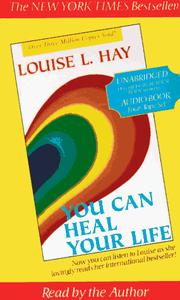 Cover of: You Can Heal Your Life