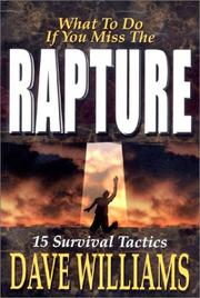 Cover of: What to do if you miss the rapture