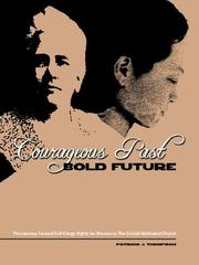 Cover of: Courageous Past-Bold Future