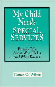 Cover of: My child needs special services!