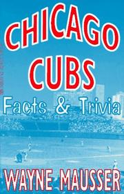 Cover of: Chicago Cubs Facts & Trivia