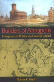 Cover of: Builders of Annapolis | Norman K. Risjord