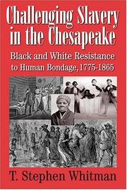 Cover of: Challenging slavery in the Chesapeake