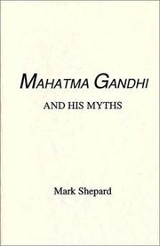 Cover of: Mhatma Gandhi and his myths