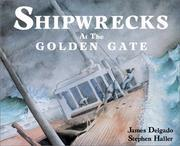 Cover of: Shipwrecks at the Golden Gate