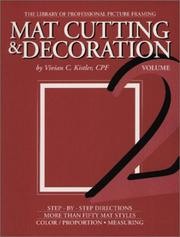 Cover of: Mat Cutting & Decoration, Vol. 2 (The Library of professional picture framing) (The Library of professional picture framing)