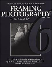 Cover of: Framing Photography (Library of Professional Picture Framing, Volume 6) | Allan R. Lamb
