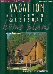 Vacation Retirement & Leisure Home Plans by Garlinghouse, L F Garlinghouse Company