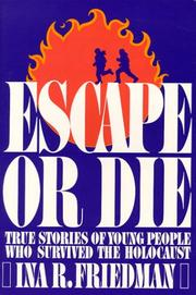 Cover of: Escape or die