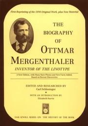 Cover of: The Biography of Ottmar Mergenthaler
