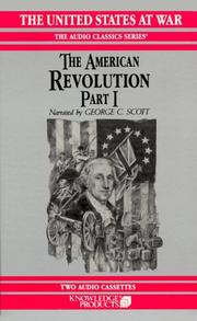 Cover of: The American Revolution, Part I (The United States at War) |