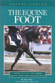 Cover of: Understanding the Equine Foot (The Horse Care Health Care Library)