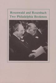 Cover of: Rosenwald and Rosenbach, two Philadelphia bookmen |