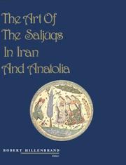 Cover of: The Art of the Saljugs in Iran and Anatolia