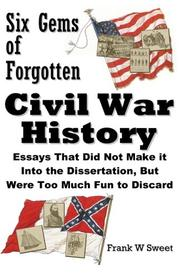 Cover of: Six Gems of Forgotten Civil War History