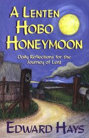 Cover of: A Lenten hobo honeymoon: daily reflections for the journey of Lent