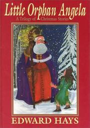 Cover of: Little Orphan Angela: a trilogy of Christmas stories