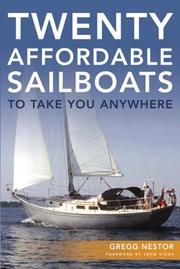 Cover of: Twenty Affordable Sailboats To Take You Anywhere