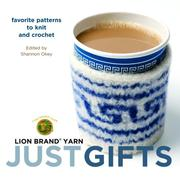 Cover of: Lion Brand Yarn: Just Gifts