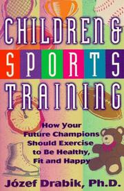 Cover of: Children and sports training | JoМЃzef Drabik
