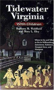 Tidewater Virginia with children by Barbara M. Wohlford