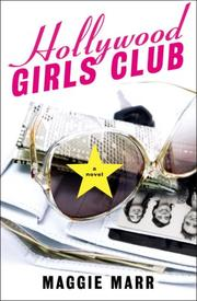 Cover of: Hollywood Girls Club | Maggie Marr