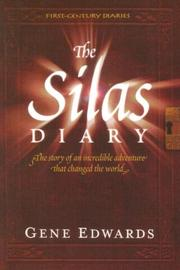 Cover of: The Silas Diary (First-Century Diaries) | Gene Edwards
