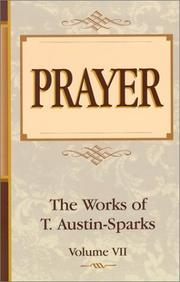 Cover of: Prayer (Works of T. Austin-Sparks)