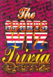 Cover of: The Sports Wiz Trivia Quiz